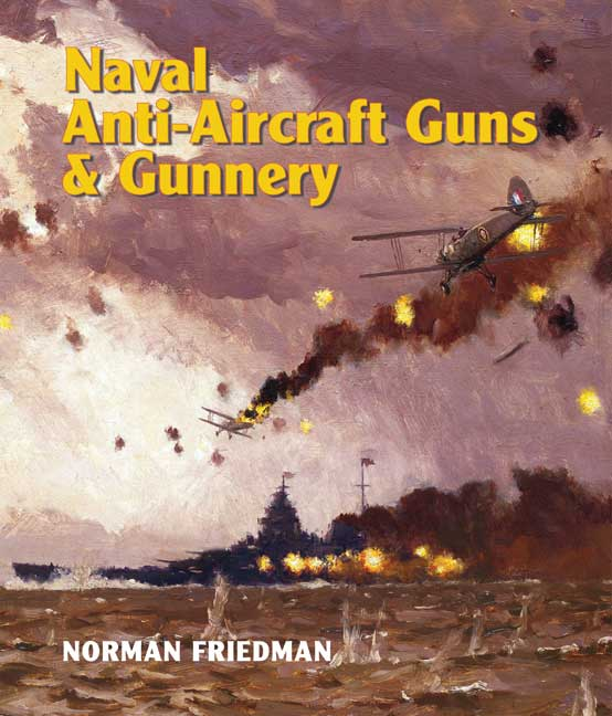 Naval Anti-Aircraft Guns and Gunnery