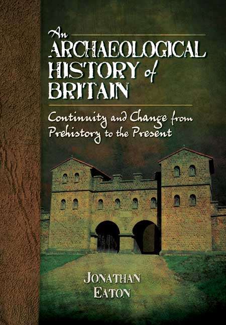 An Archaeological History of Britain