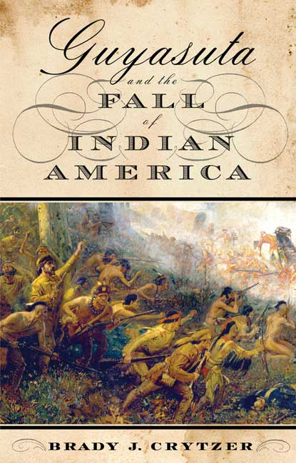 Guyasuta and the Fall of Indian America