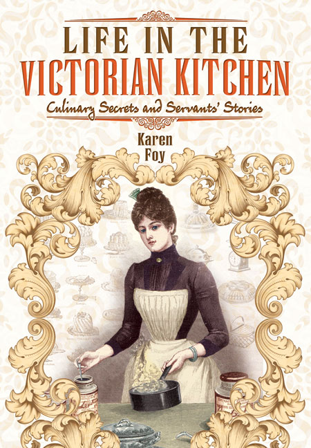 Life in the Victorian Kitchen