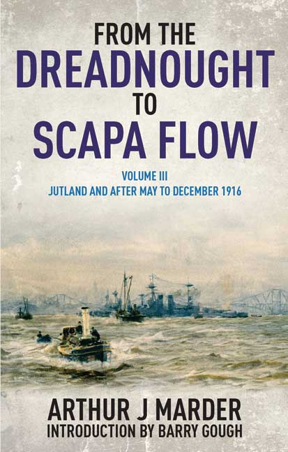 From the Dreadnought to Scapa Flow Volume III
