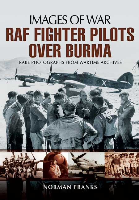 RAF Fighter Pilots Over Burma