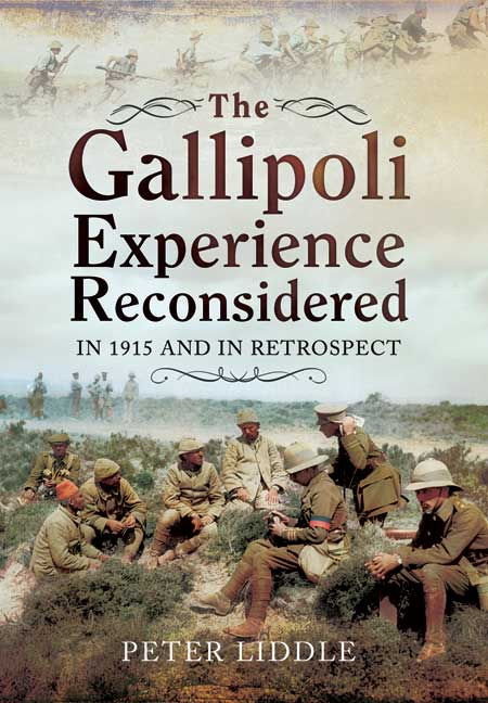 The Gallipoli Experience Reconsidered