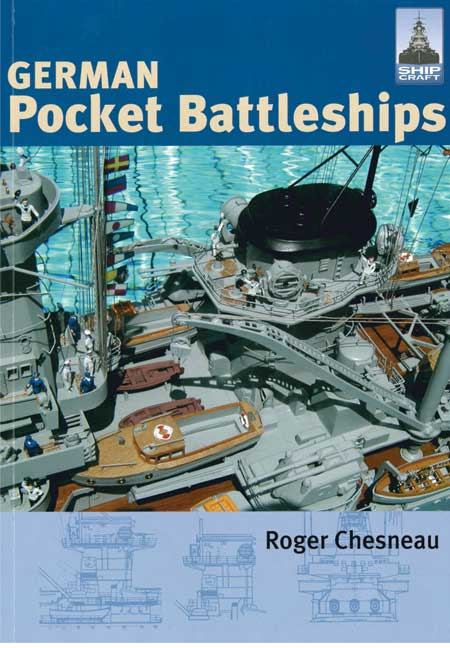 ShipCraft 1: German Pocket Battleships