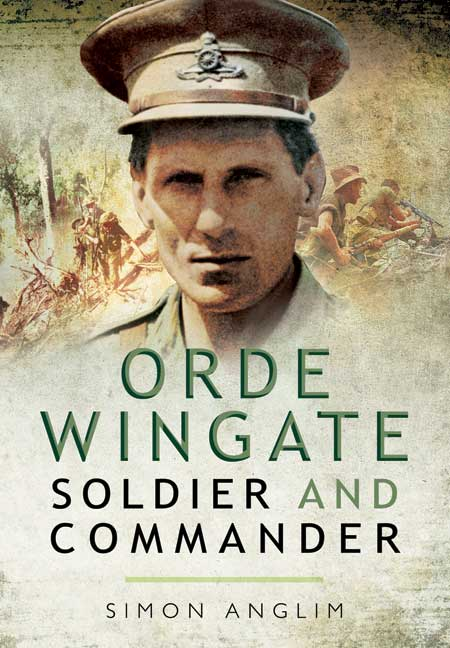 Orde Wingate - Unconventional Warrior