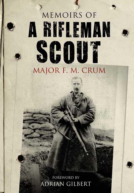 Memoirs of a Rifleman Scout