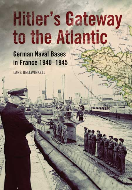 Hitler's Gateway to the Atlantic