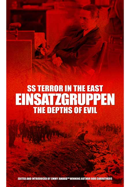 SS Terror in the East Einsatzgruppen