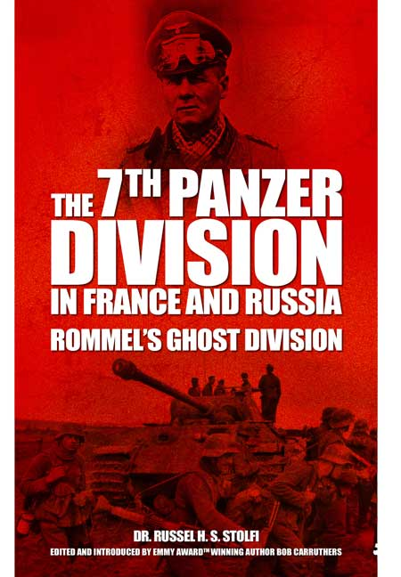 The 7th Panzer Division in France and Russia