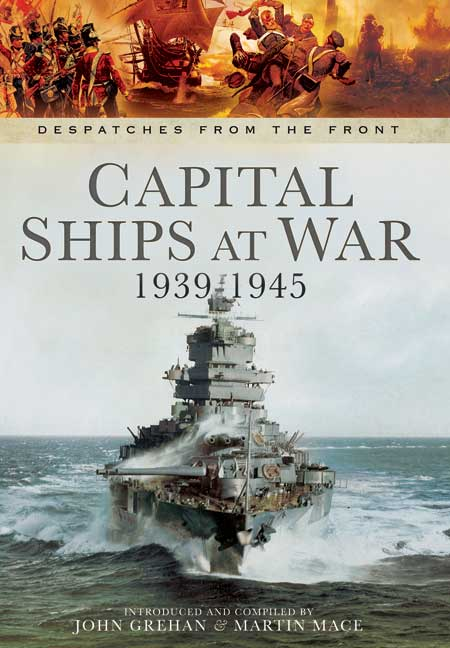Capital Ships at War 1939 - 1945