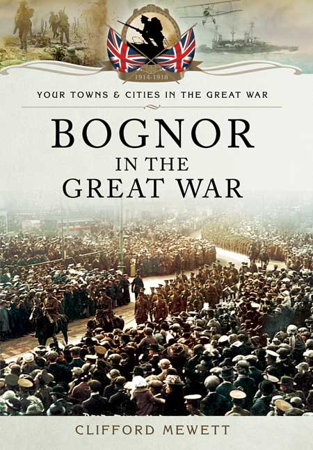 Bognor in the Great War