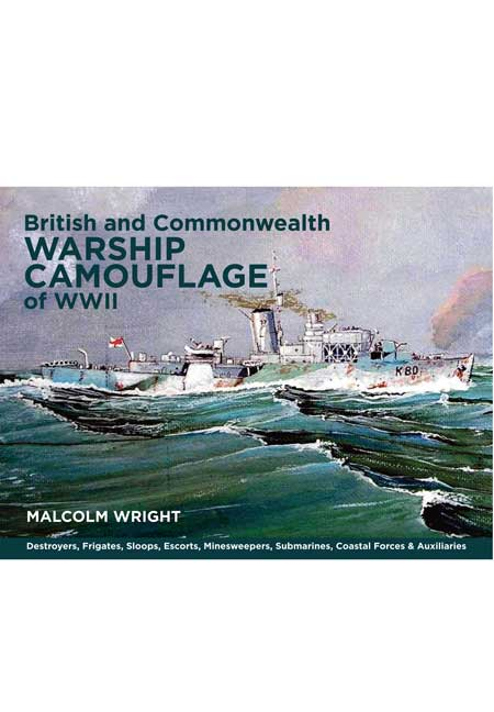 British and Commonwealth Warship Camouflage of WW II – Vol I