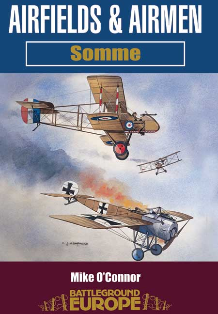 Airfields And Airmen Of The Somme
