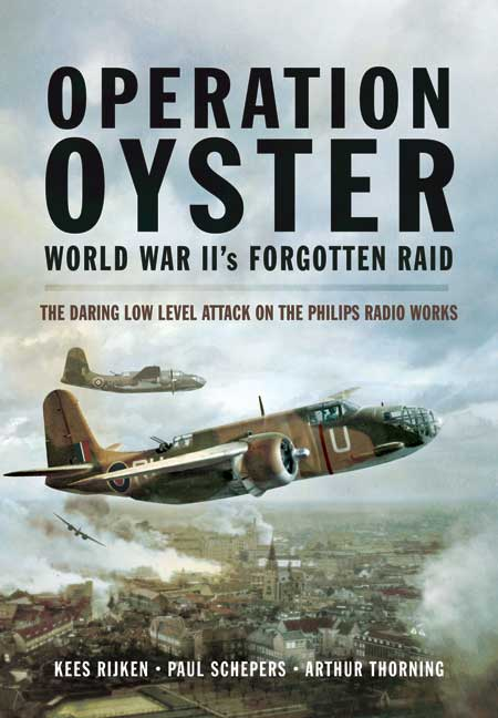 Operation Oyster: WW II's Forgotten Raid