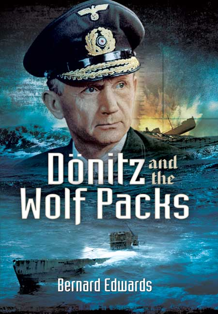 Dönitz and the Wolf Packs