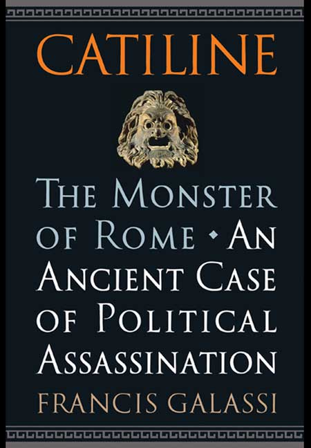 Catiline, The Monster of Rome