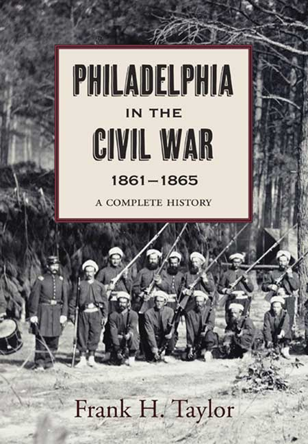 Philadelphia in the Civil War, 1861–1865