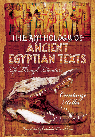 An Anthology of Ancient Egyptian Texts