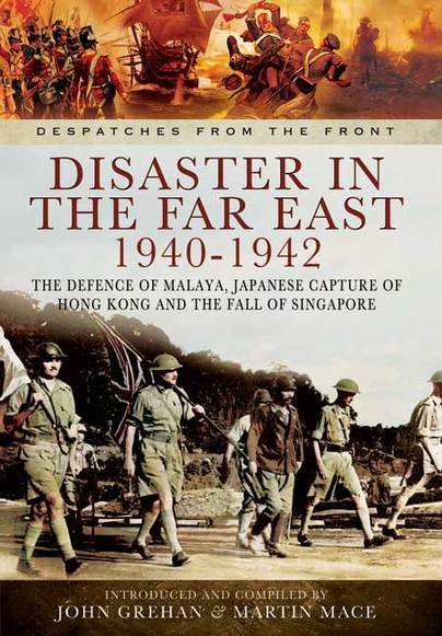 Disaster in the Far East 1940-1942
