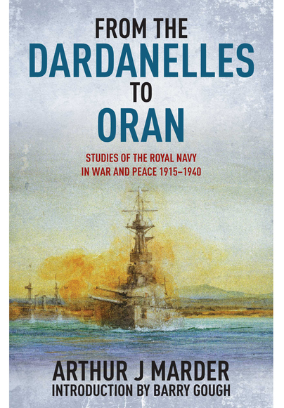 From the Dardanelles to Oran