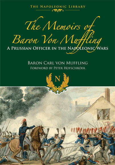 The Memoirs of Baron Von Muffling