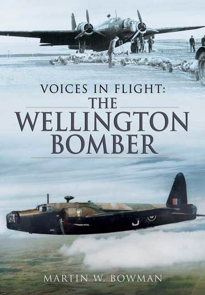 Voices in Flight: The Wellington Bomber
