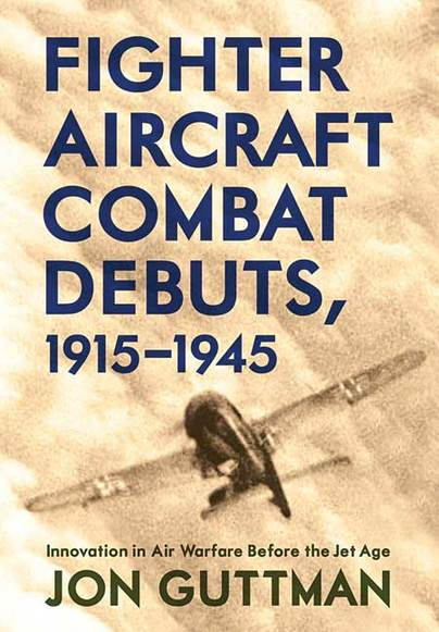 Fighter Aircraft Combat Debuts, 1914–1944