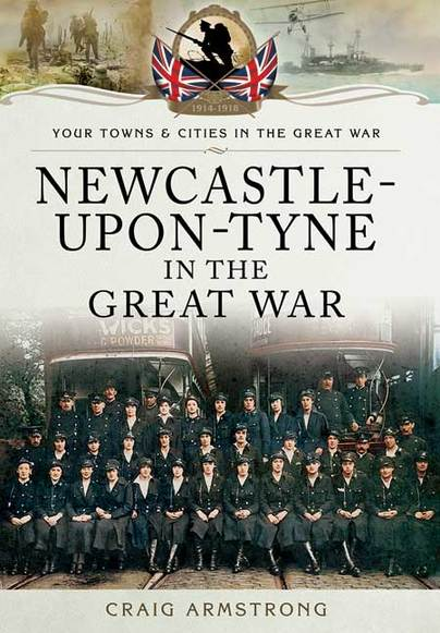 Newcastle-upon-Tyne in the Great War