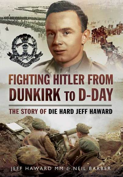 Fighting Hitler from Dunkirk to D-Day