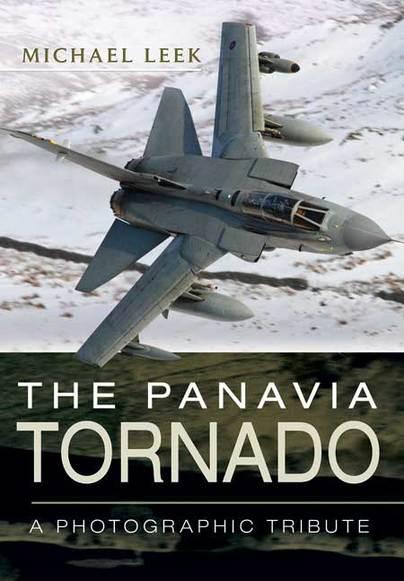 The Panavia Tornado: A Photographic Tribute