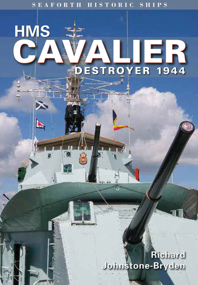 HMS Cavalier: Destroyer 1944