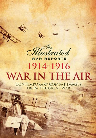 War in the Air 1914 - 1916