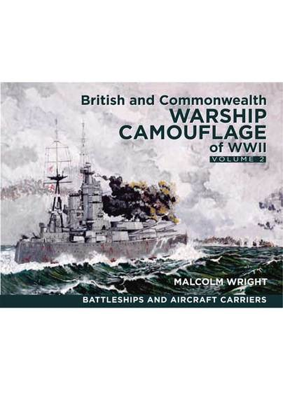 British and Commonwealth Warship Camouflage of WW II: Vol 2