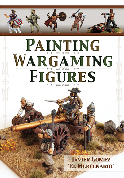 Painting Wargaming Figures (Gomez, 2015): a review