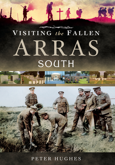 Visiting the Fallen - Arras South