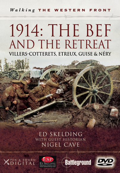 Walking the Western Front 1914 - The BEF and the Retreat