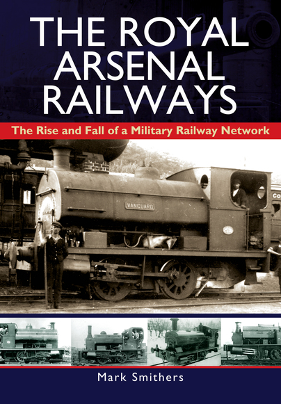 The Royal Arsenal Railways