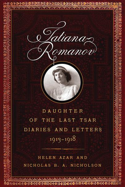 Tatiana Romanov, Daughter of the Last Tsar