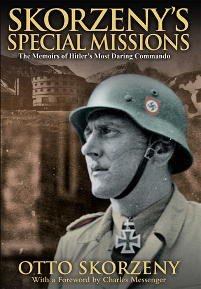 Skorzeny's Special Missions