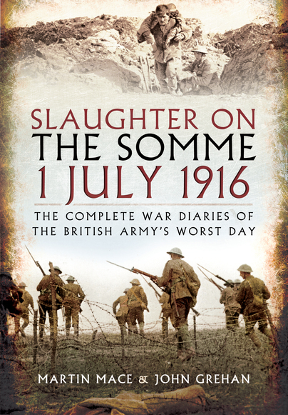 Slaughter on the Somme: 1 July 1916
