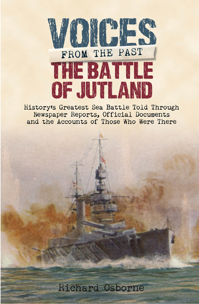 Voices From the Past: The Battle of Jutland