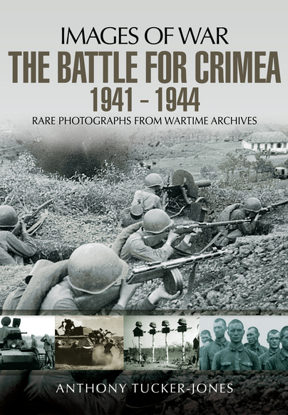 The Battle for Crimea 1941 - 1944