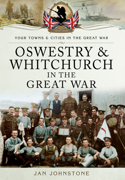 Oswestry and Whitchurch in the Great War