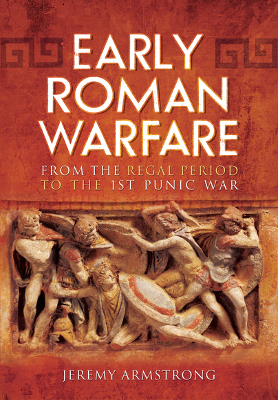Early Roman Warfare