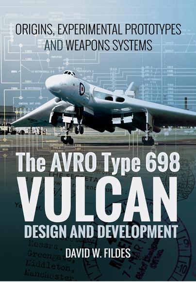 The Avro Type 698 Vulcan: Design and Development
