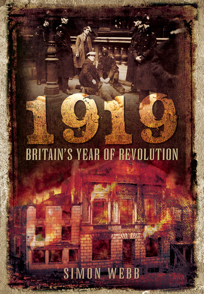 1919: Britain's Year of Revolution