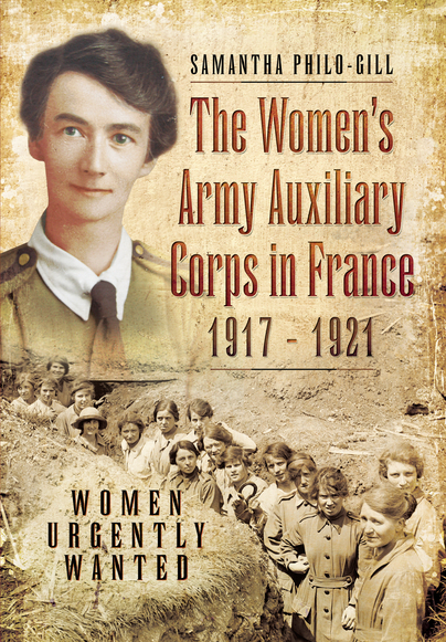 The Women's Army Auxiliary Corps in France, 1917 – 1921