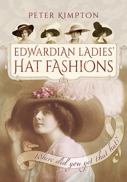 Edwardian Ladies Hat Fashions