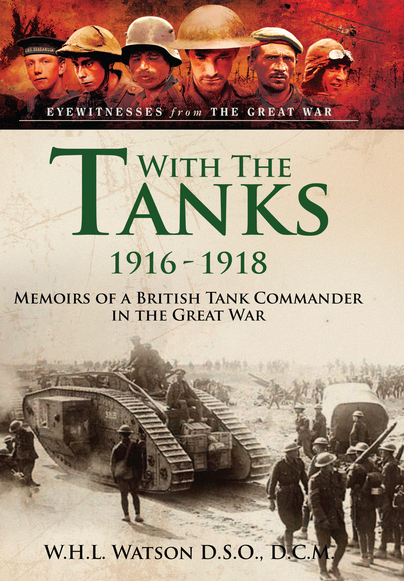 With the Tanks 1916-1918