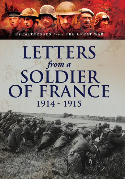 Letters from a Soldier of France 1914-1915